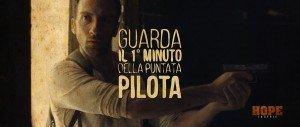 Copertina 1° Minuto Pilot Hope La Serie