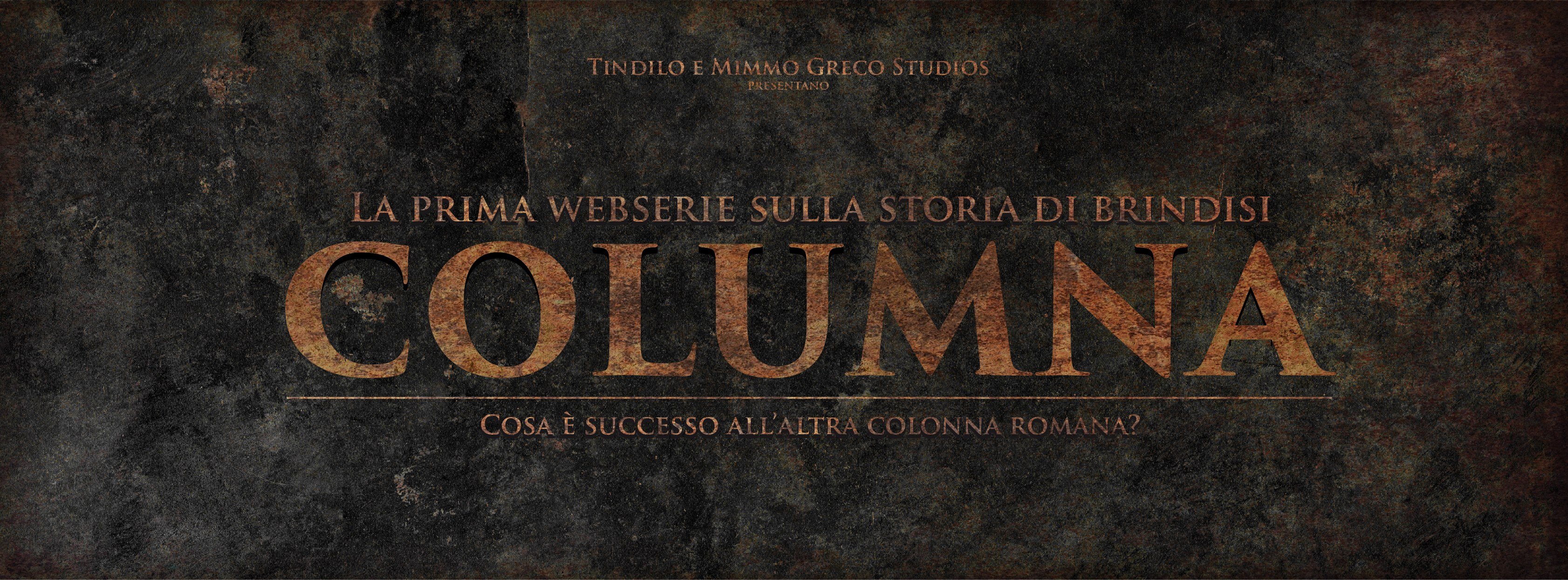 COLUMNA, la web serie sulla storia mai raccontata di Brindisi.