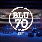 Blu70 Story